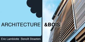 Architecture & Bois